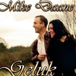 Mike Daane – Geluk