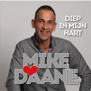 Mike Daane – Diep in mijn hart